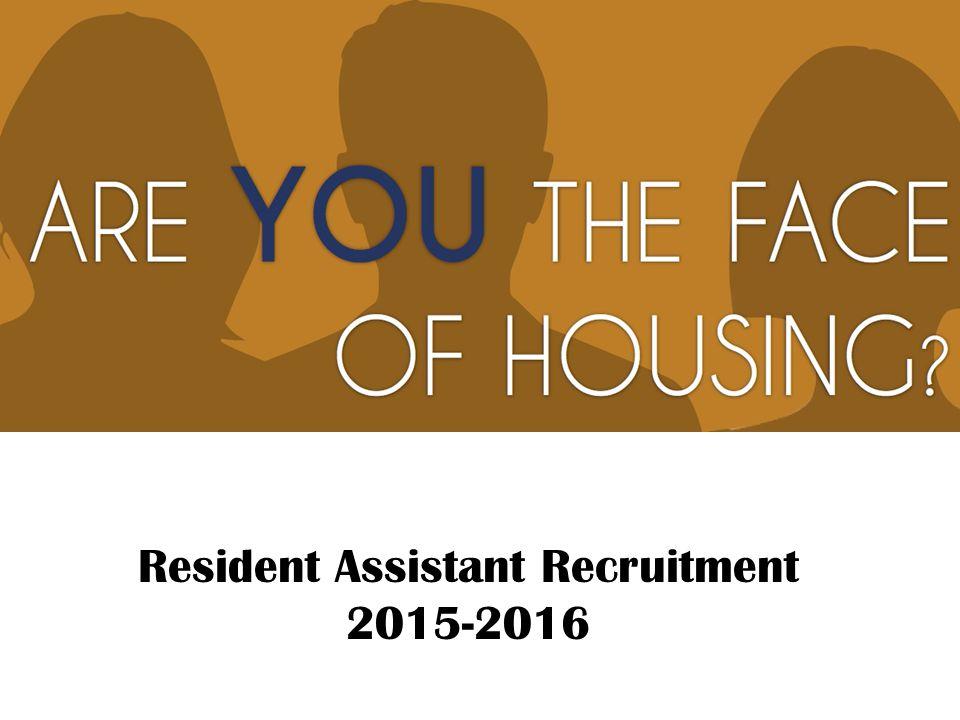 Resident Assistant Recruitment 2015-2016
