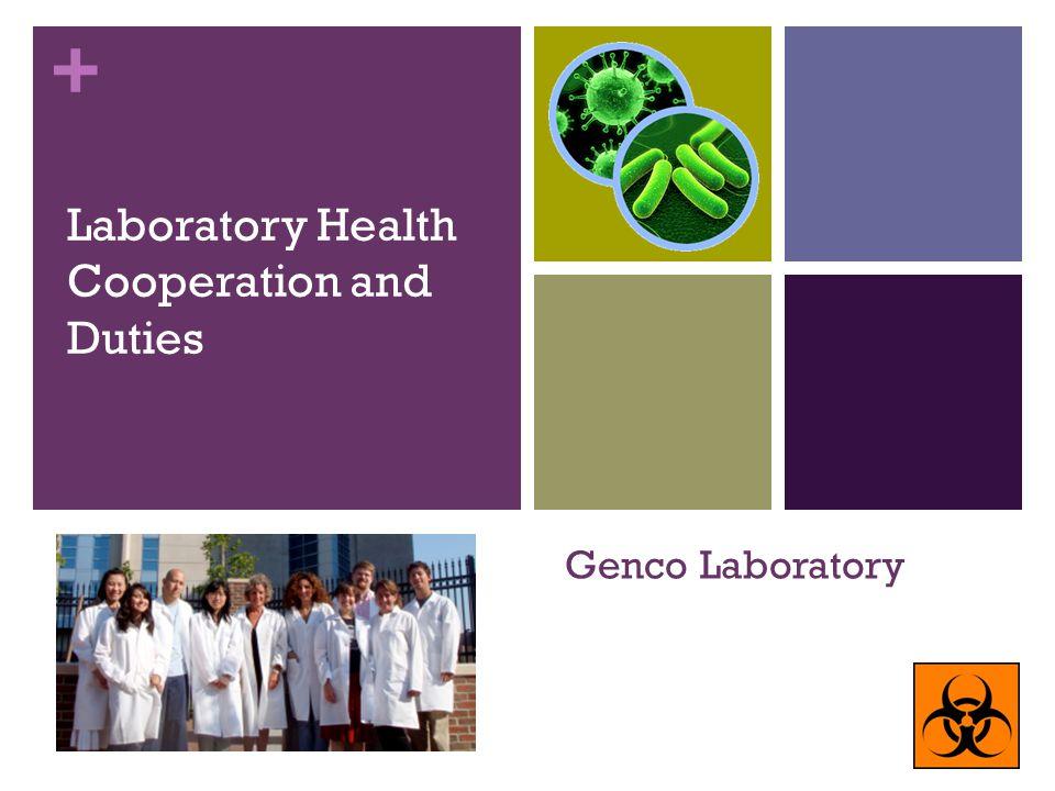 + Genco Laboratory Laboratory Health Cooperation and Duties