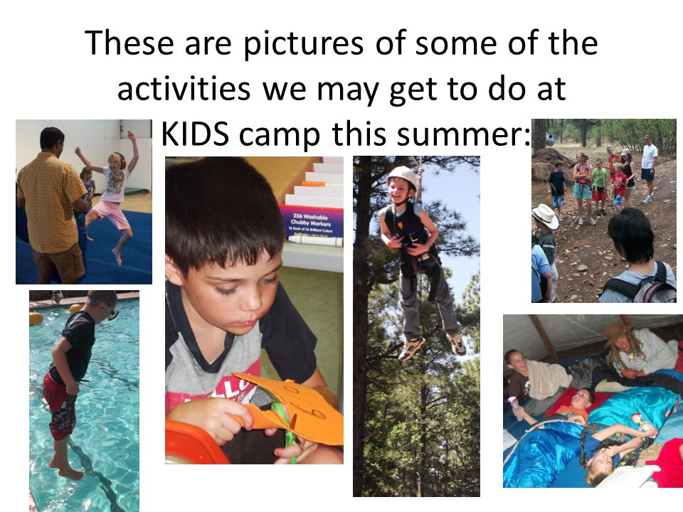 These are pictures of some of the activities we may get to do at TEEN camp this summer: