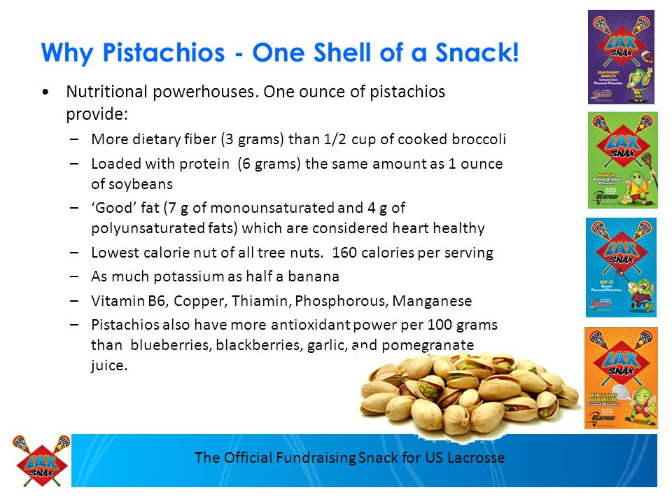 The Official Fundraising Snack for US Lacrosse Why Pistachios - One Shell of a Snack.
