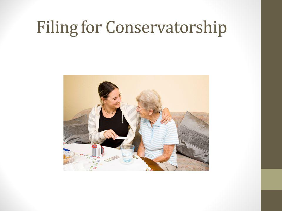 Filing for Conservatorship