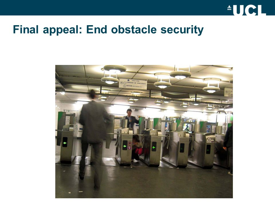 Final appeal: End obstacle security