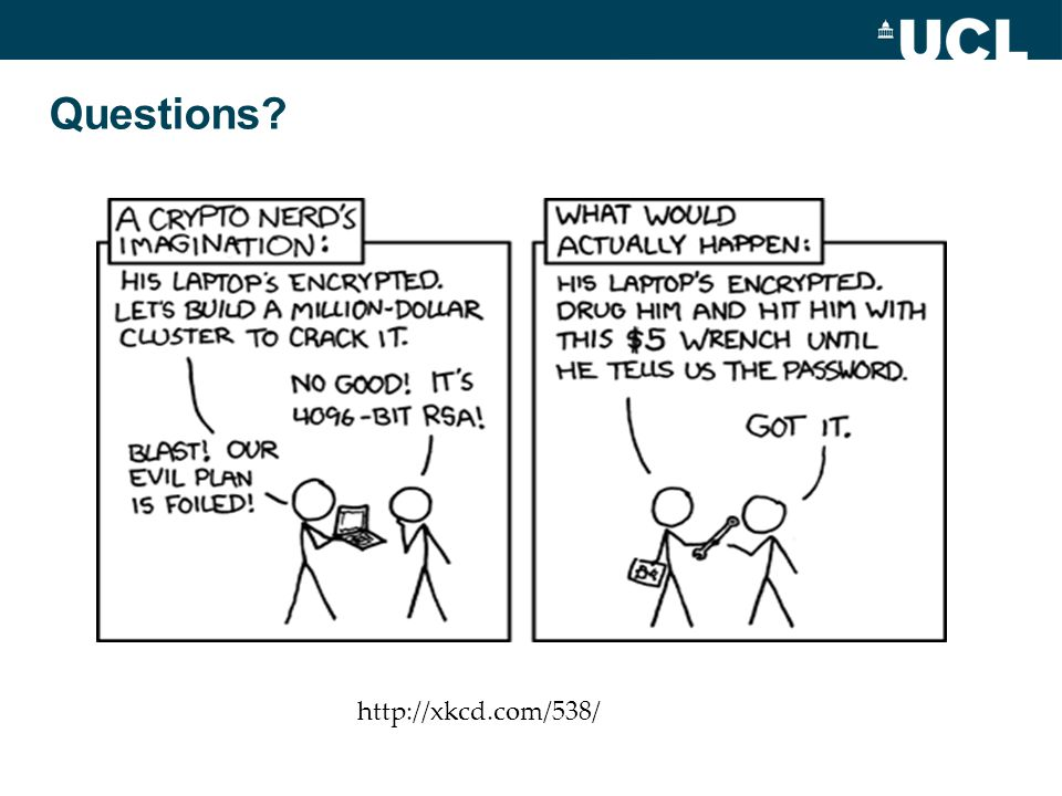 Questions? http://xkcd.com/538/