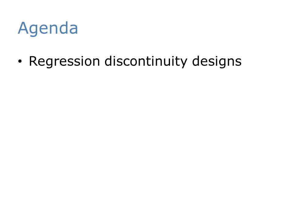 Agenda Regression discontinuity designs