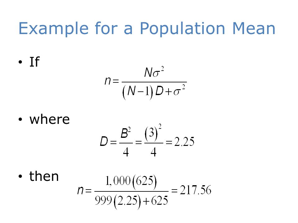 Example for a Population Mean If where then
