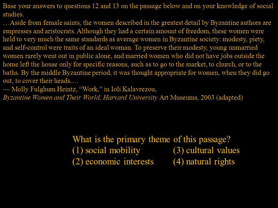 Base your answers to questions 12 and 13 on the passage below and on your knowledge of social studies.