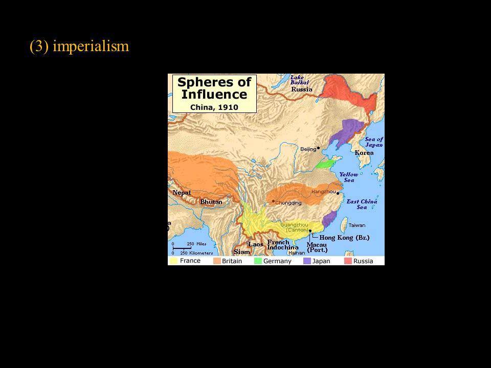 (3) imperialism