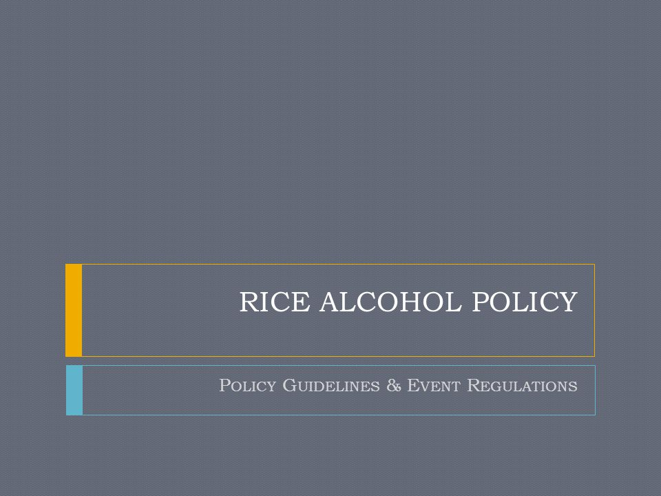 T ABLE OF C ONTENTS  Key Points From the Policy  Behaviors of Concern  Important Terms  Rules for Hard Alcohol  Event Planning (Public Events)  Event Planning (Private Events)  Additional Resources