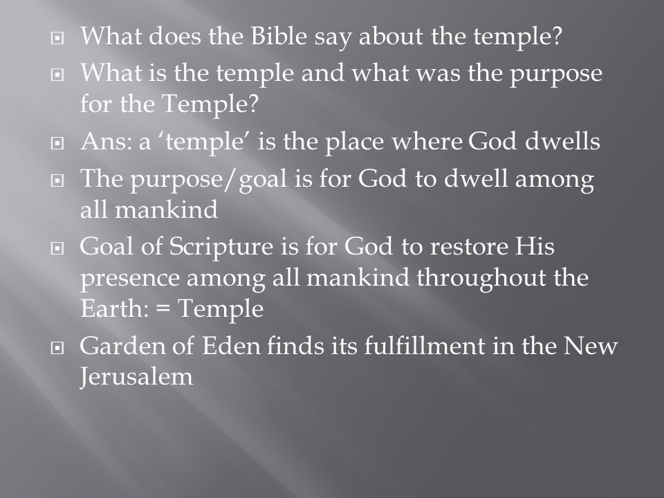  What does the Bible say about the temple.