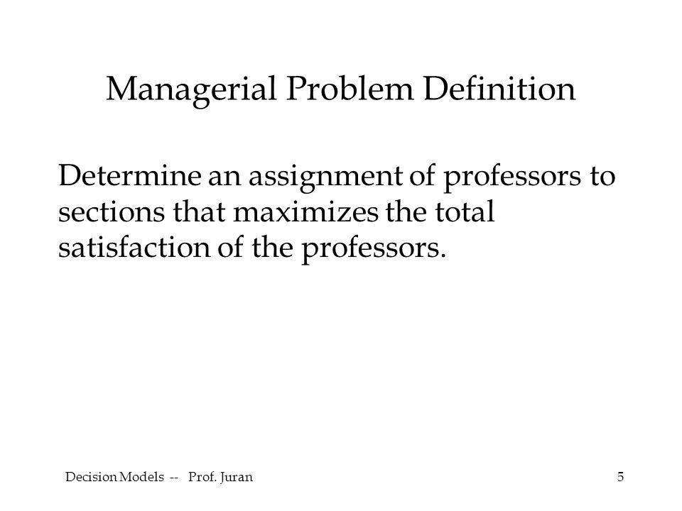 Decision Models -- Prof. Juran26 3