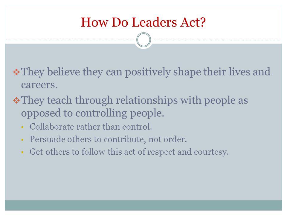 Leadership… Is R.O.I. Relationships Outcomes Improvements