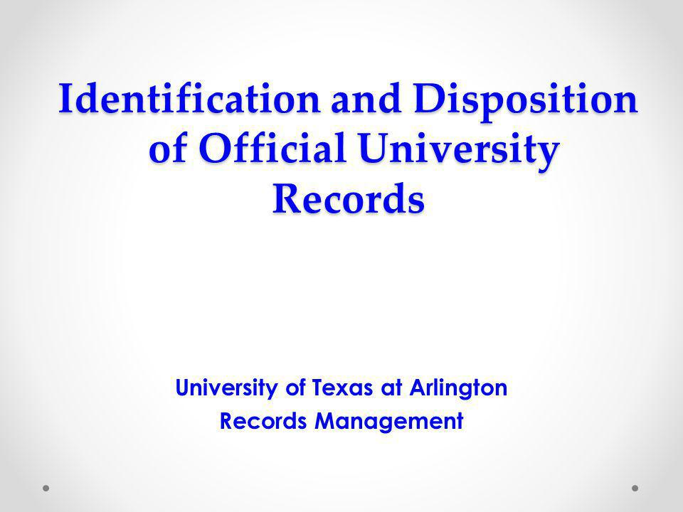 Identification and Disposition of Official University Records Texas Administrative Code (TAC) 202.78 Removal of Data from Data Processing Equipment Electronic records shall be destroyed in accordance with 441.185, Government Code.