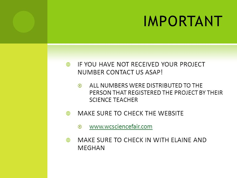 IMPORTANT  IF YOU HAVE NOT RECEIVED YOUR PROJECT NUMBER CONTACT US ASAP.
