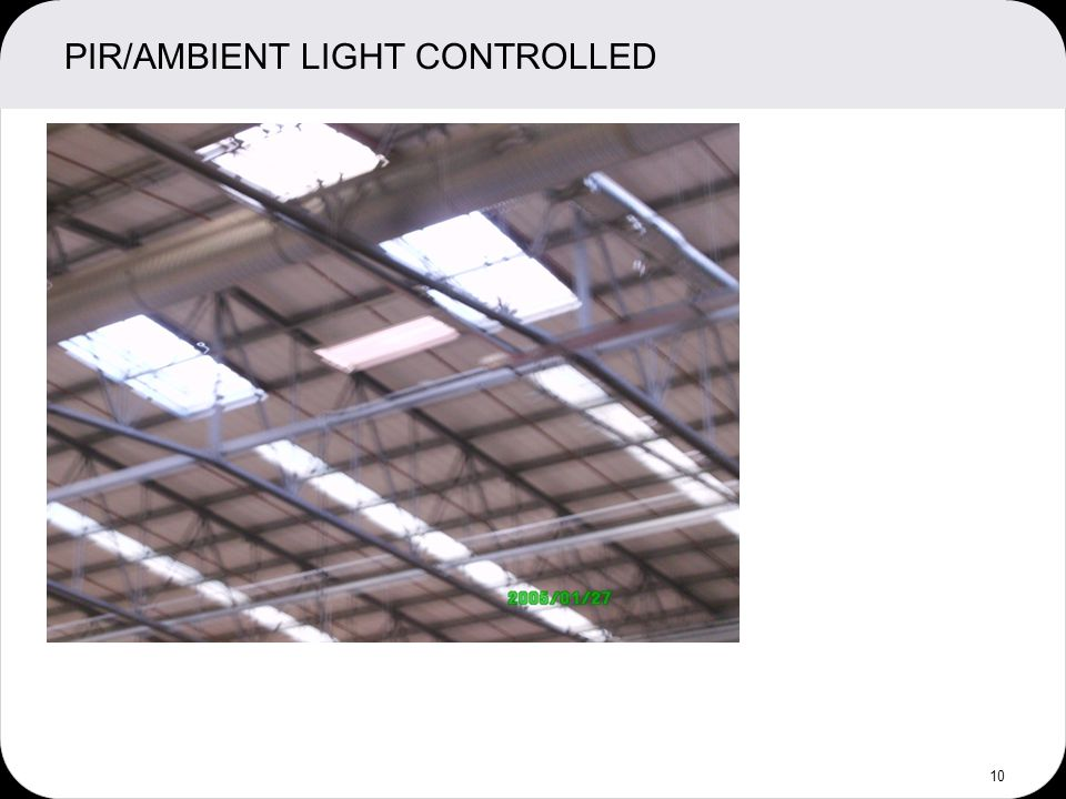 PIR/AMBIENT LIGHT CONTROLLED 10