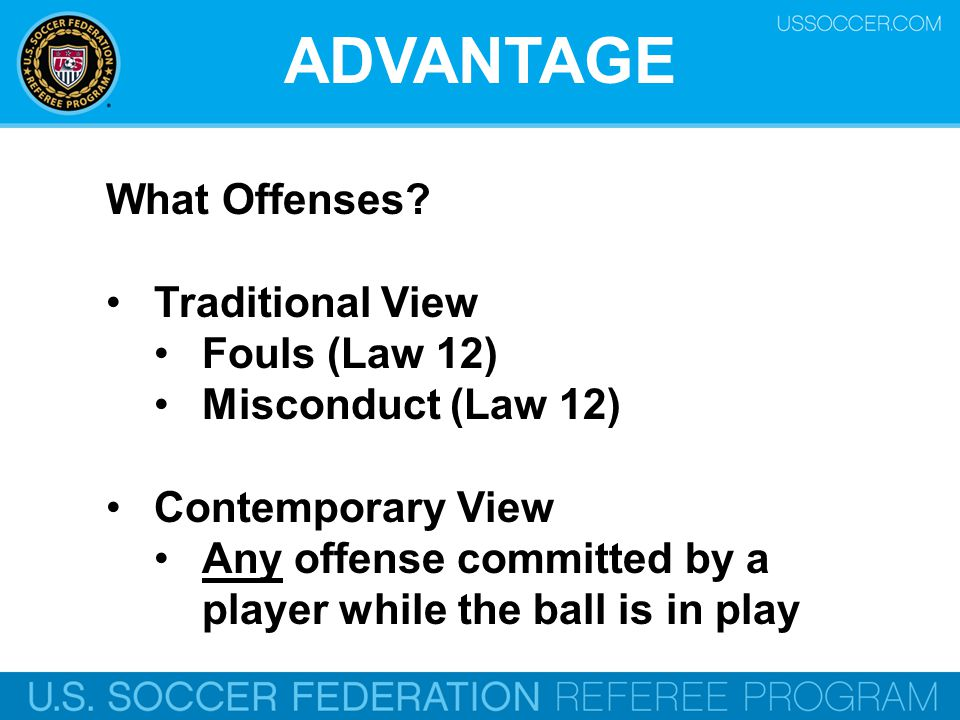 ADVANTAGE What Offenses.