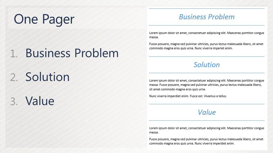1. Business Problem 2. Solution 3. Value