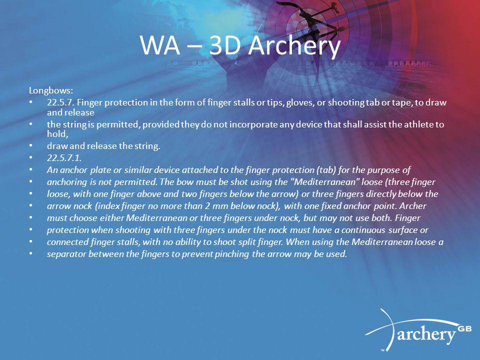 WA – 3D Archery Longbows: 22.5.7.