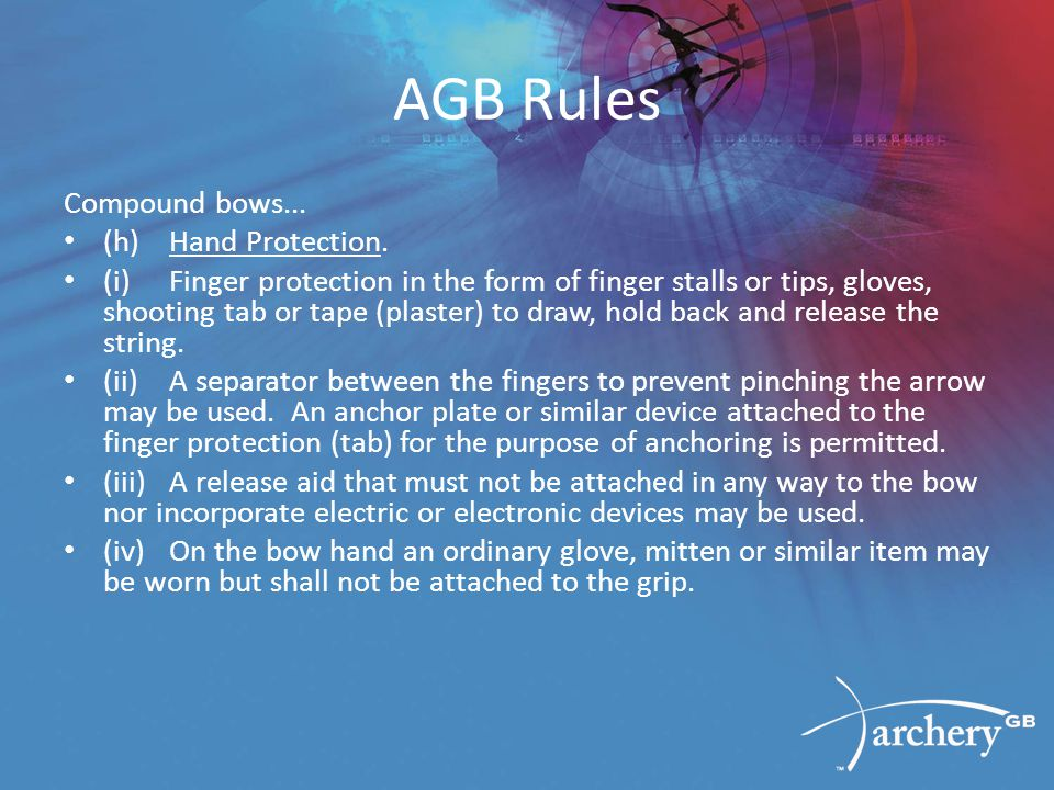 AGB Rules Compound bows... (h)Hand Protection.