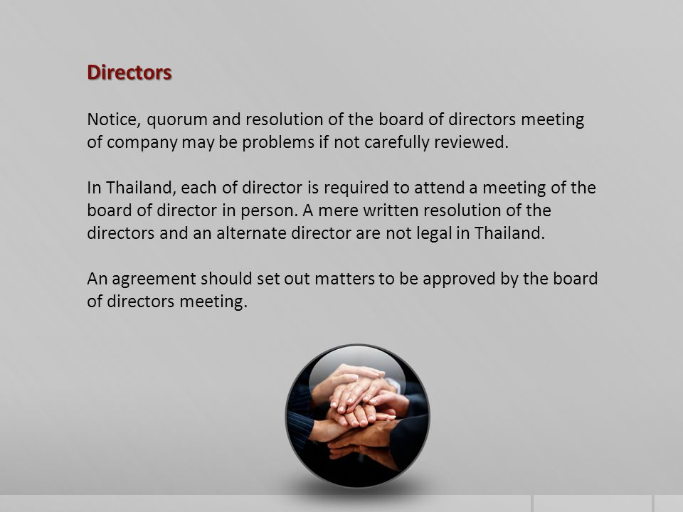 Directors Notice, quorum and resolution of the board of directors meeting of company may be problems if not carefully reviewed.