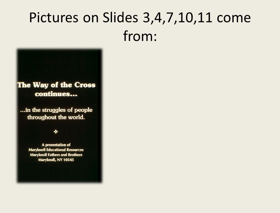 Pictures on Slides 3,4,7,10,11 come from: