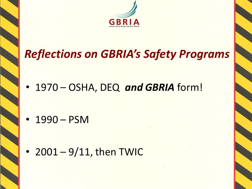 Reflections on GBRIA's Safety Programs 1970 – OSHA, DEQ and GBRIA form.
