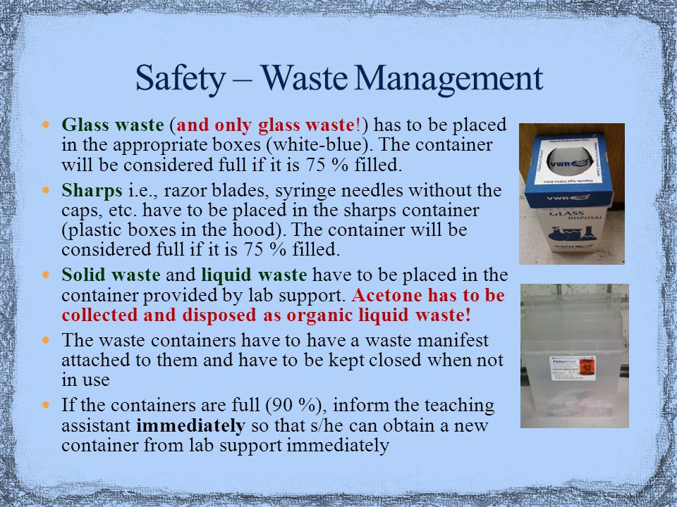 Glass waste (and only glass waste!) has to be placed in the appropriate boxes (white-blue).
