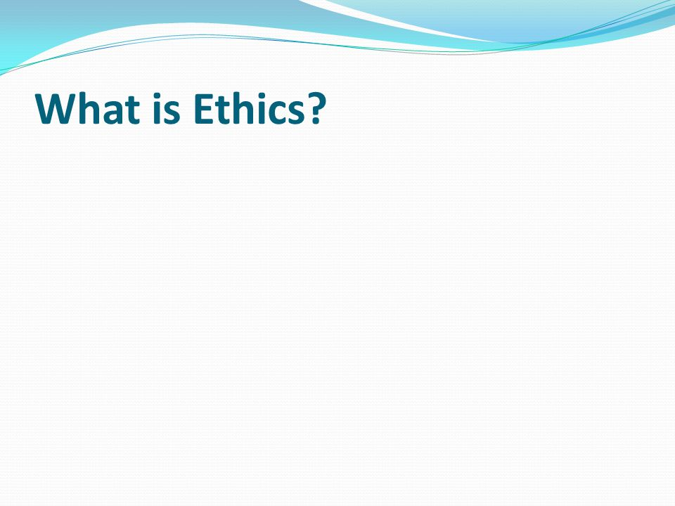 Ethics, also known as moral philosophy, is a branch of philosophy that involves systematizing, defending, and recommending concepts of right and wrong conduct.
