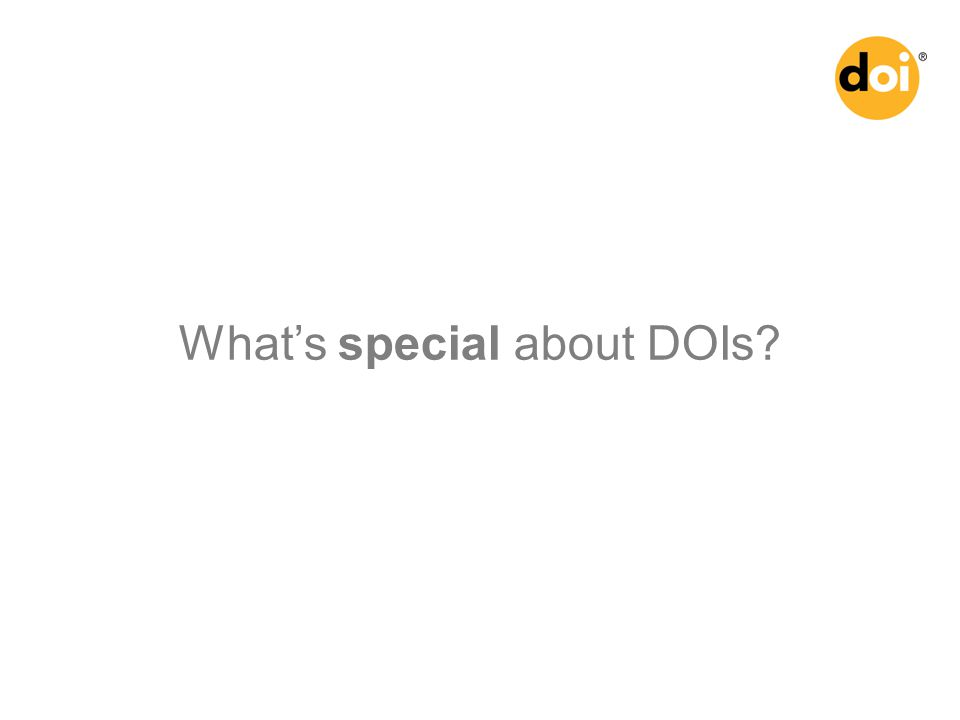 What's special about DOIs