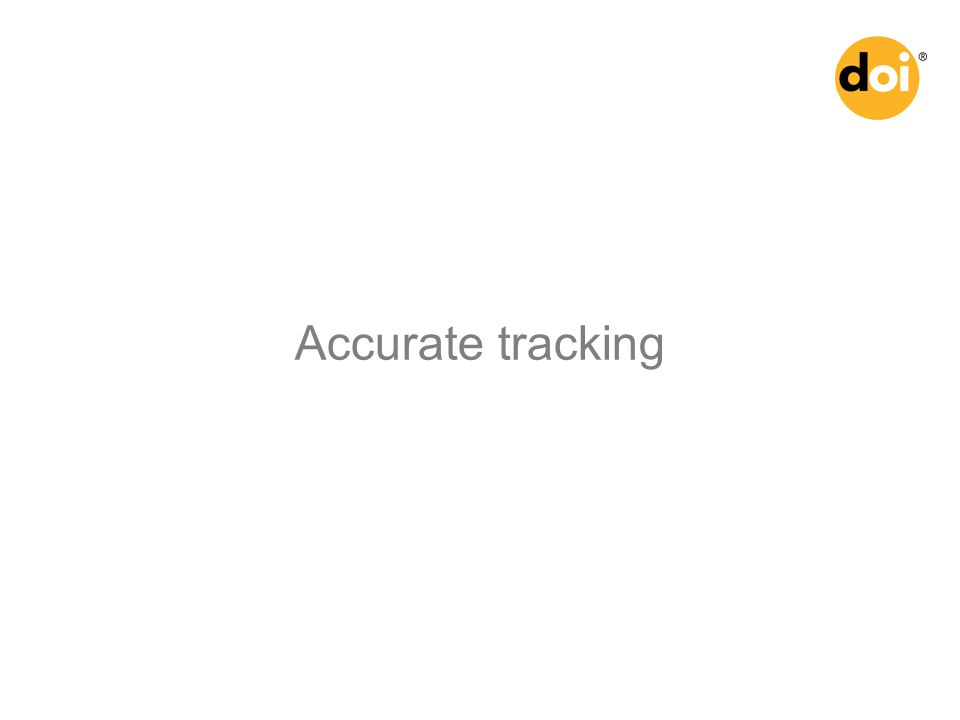 Accurate tracking