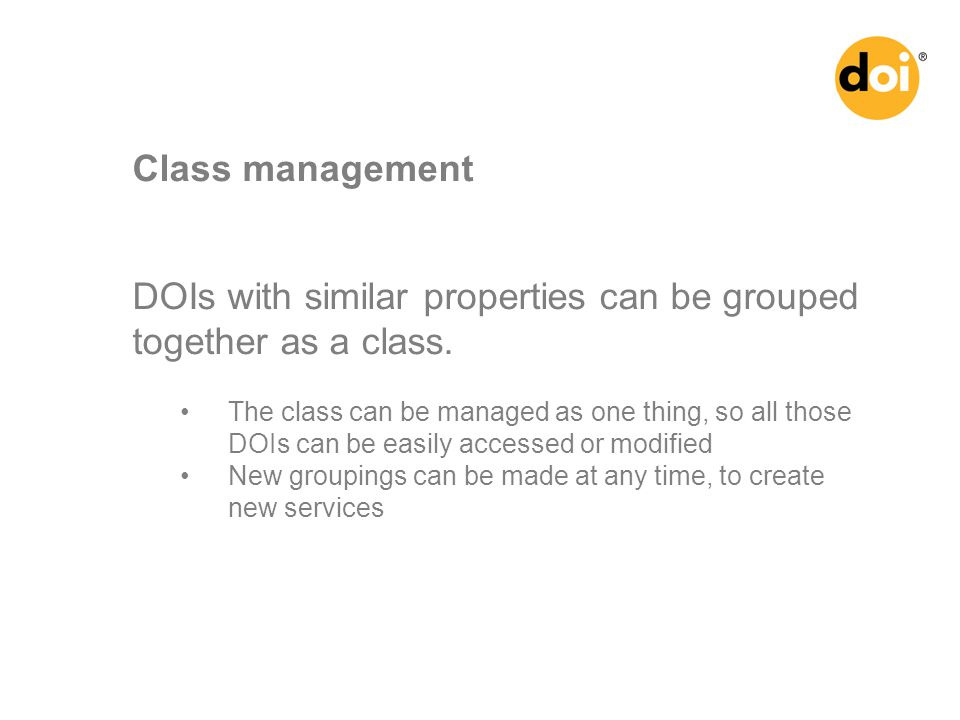 DOIs with similar properties can be grouped together as a class.