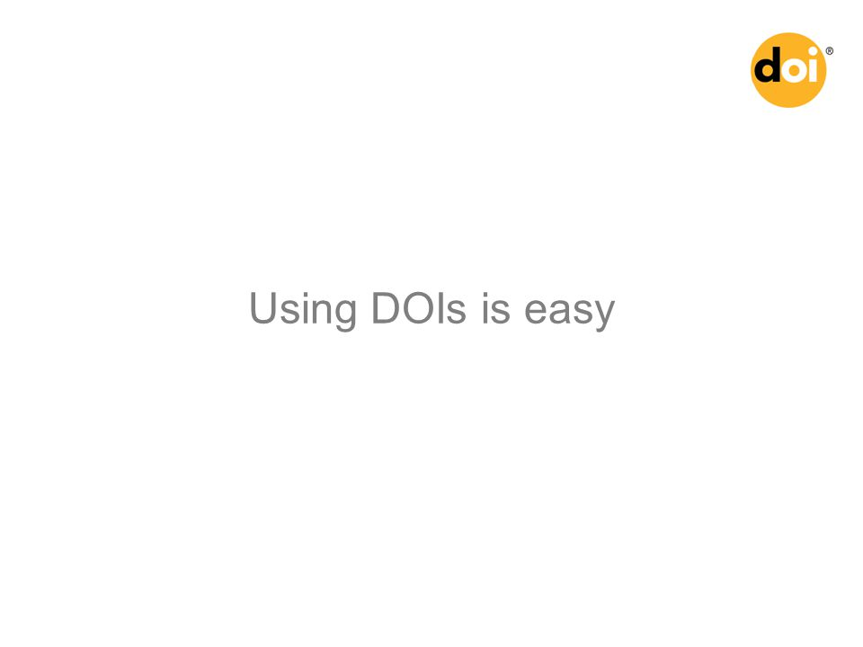 Using DOIs is easy
