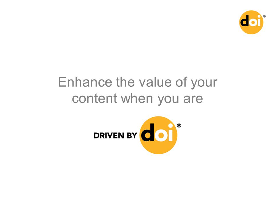Enhance the value of your content when you are