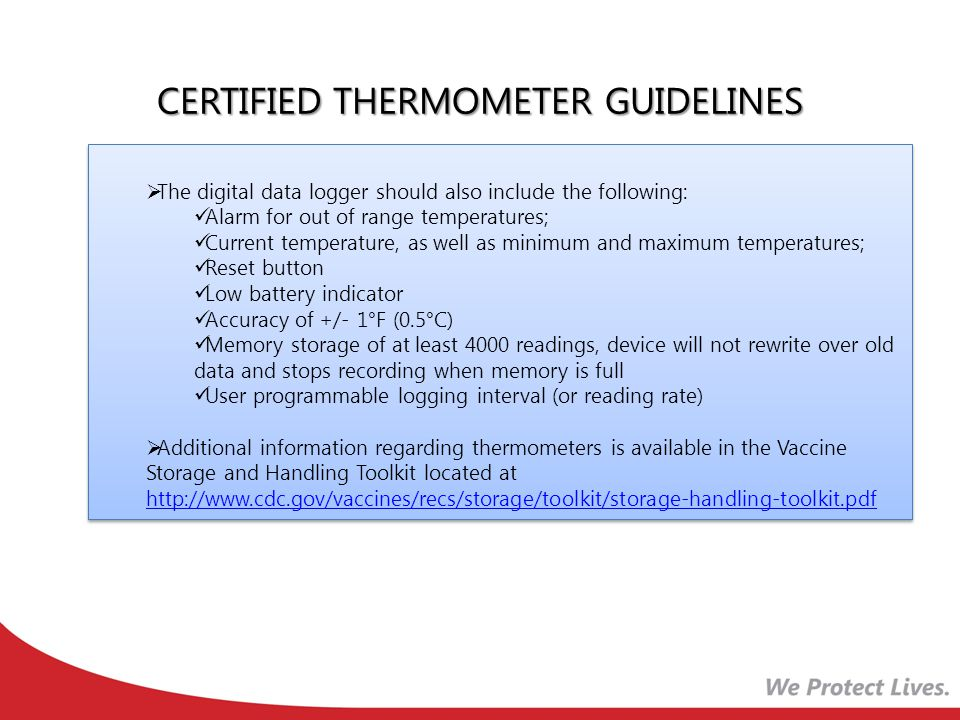 Thermometers NOT Recommended Fluid filled biosafe liquid thermometers Bi-metal stem thermometers Food thermometers and household mercury thermometers Chart recorders Infrared thermometers Thermometers not calibrated