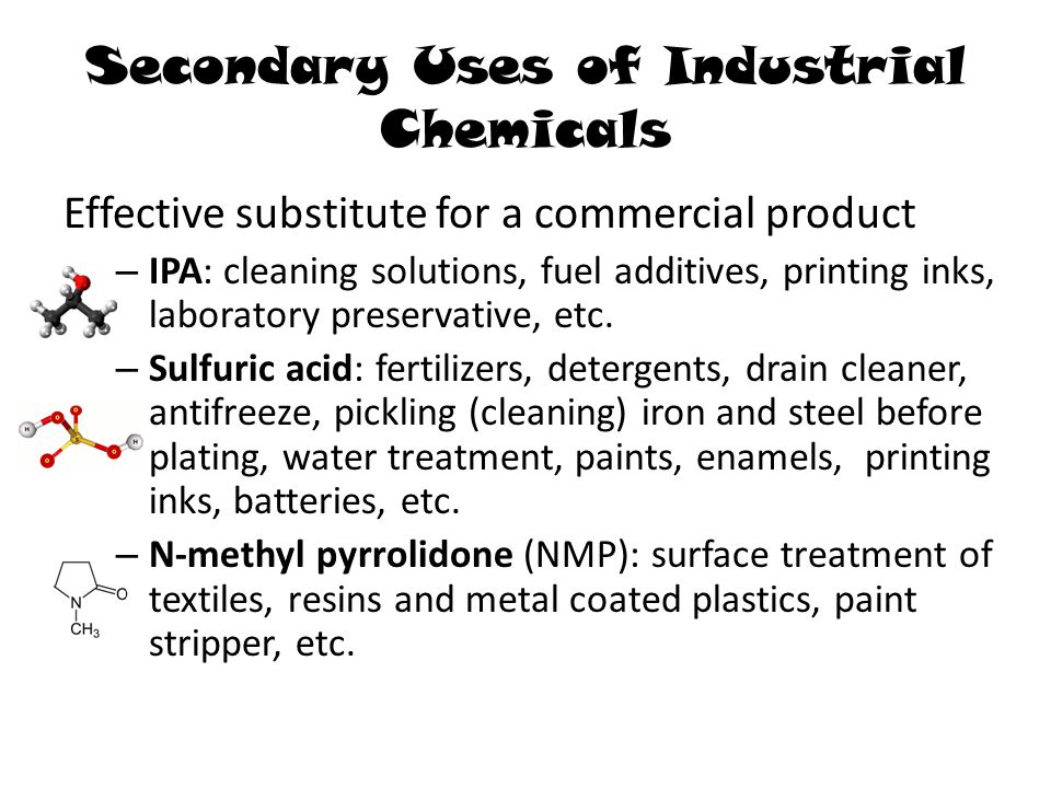 Eco-Friendly Use of Industrial Chemicals Build synergies TCEQ Resource Exchange Network for Eliminating Waste (RENEW) – materials-exchange network to promote the reuse or recycling of surplus materials, by-products, and wastes Chemical manufacturers or associations E2 Tech http://www.chemicalrecyclingsolutions.com/ – Maine has strict hazardous waste handling requirements.