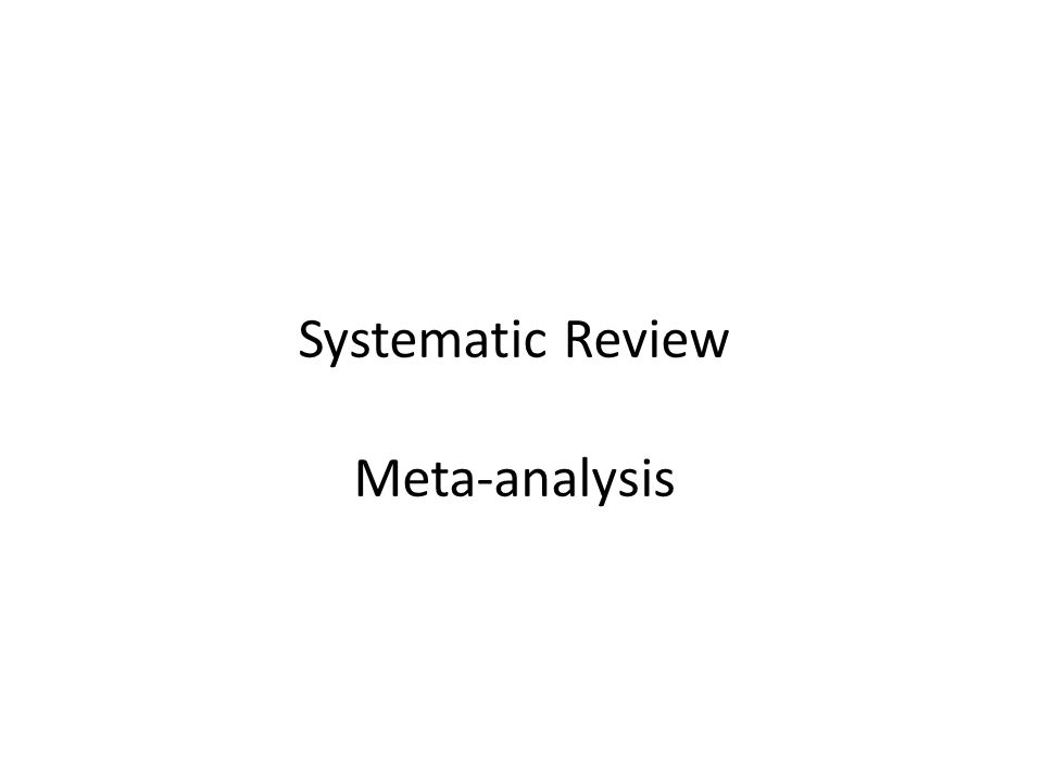 Systematic Review Meta-analysis
