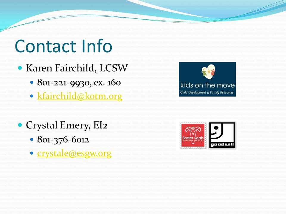Contact Info Karen Fairchild, LCSW 801-221-9930, ex.