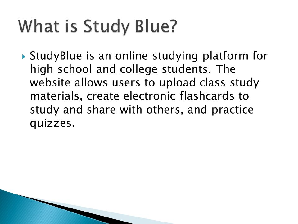  StudyBlue is an online studying platform for high school and college students.