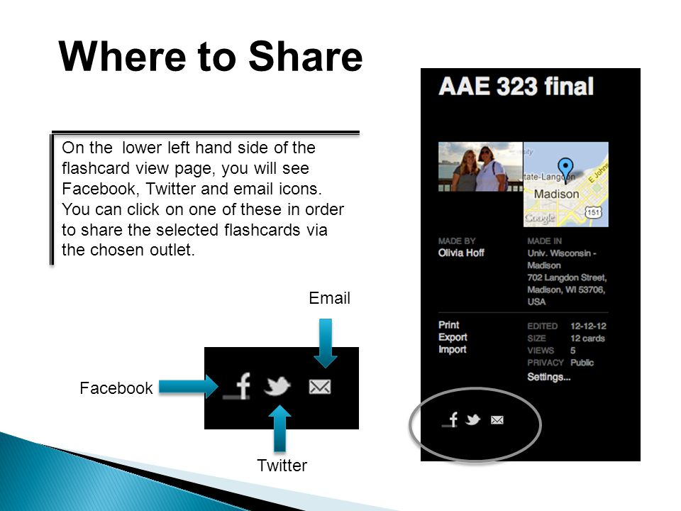 On the lower left hand side of the flashcard view page, you will see Facebook, Twitter and email icons.
