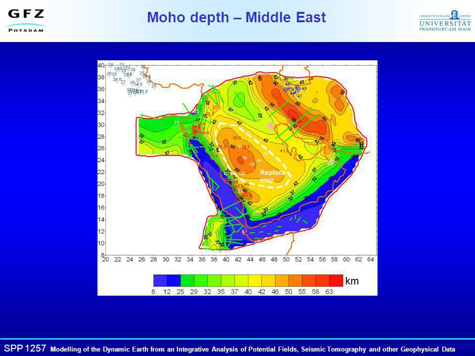 SPP 1257 Modelling of the Dynamic Earth from an Integrative Analysis of Potential Fields, Seismic Tomography and other Geophysical Data Moho depth – Middle East