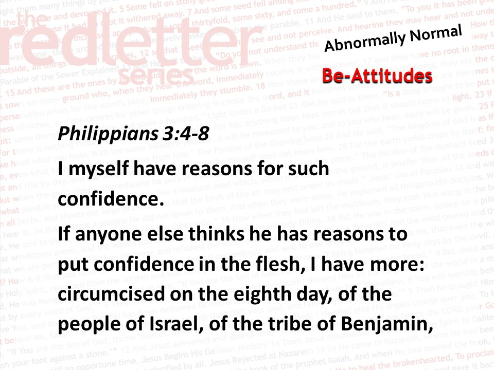 Be-Attitudes Philippians 3:4-8 I myself have reasons for such confidence.