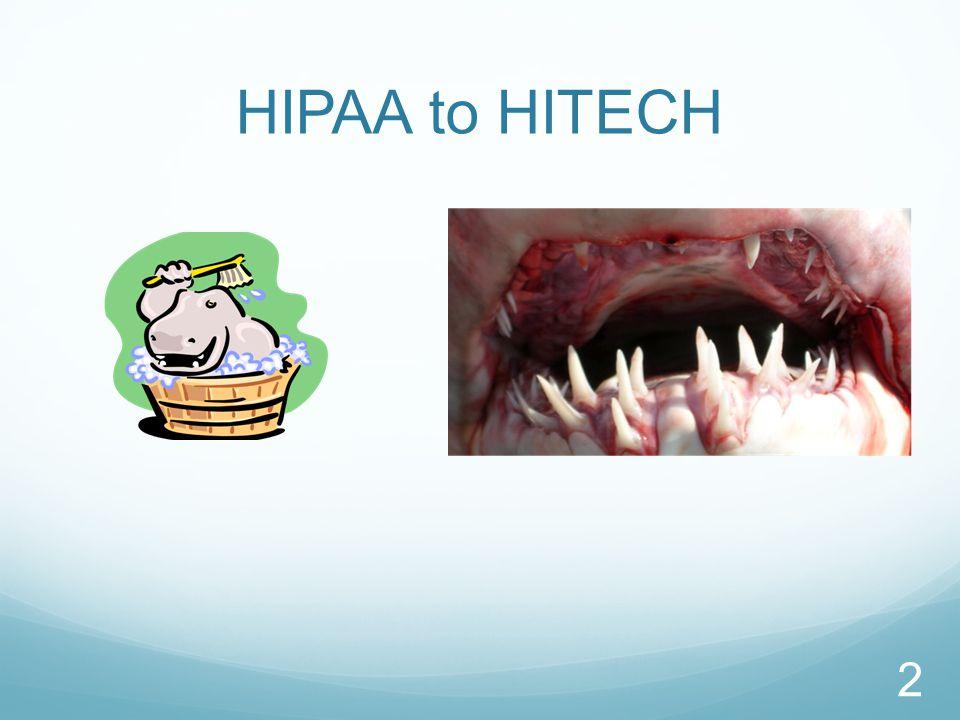 HIPAA to HITECH 2