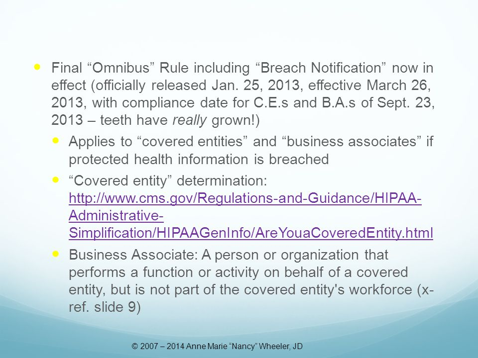 Final Omnibus Rule including Breach Notification now in effect (officially released Jan.