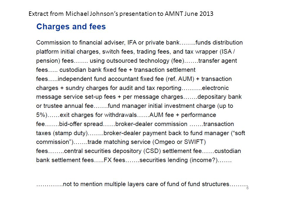 Extract from Michael Johnson's presentation to AMNT June 2013