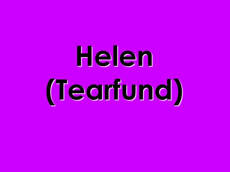 Helen (Tearfund)