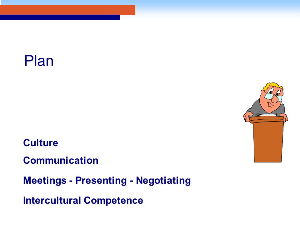 Plan Culture Communication Meetings - Presenting - Negotiating Intercultural Competence
