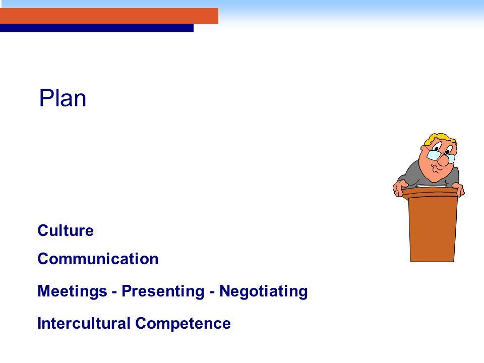 Plan Culture Communication Meetings - Presenting - Negotiating Intercultural Competence