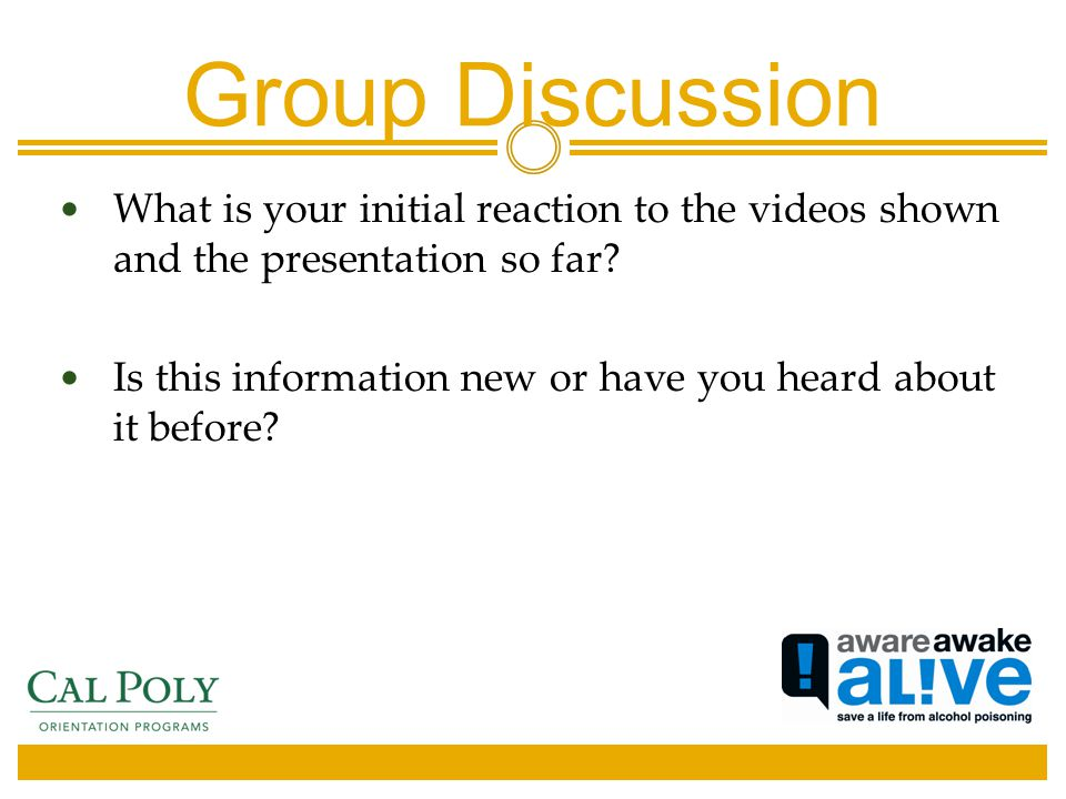 Group Discussion What is your initial reaction to the videos shown and the presentation so far.