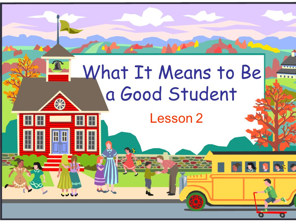 What It Means to Be a Good Student Lesson 2