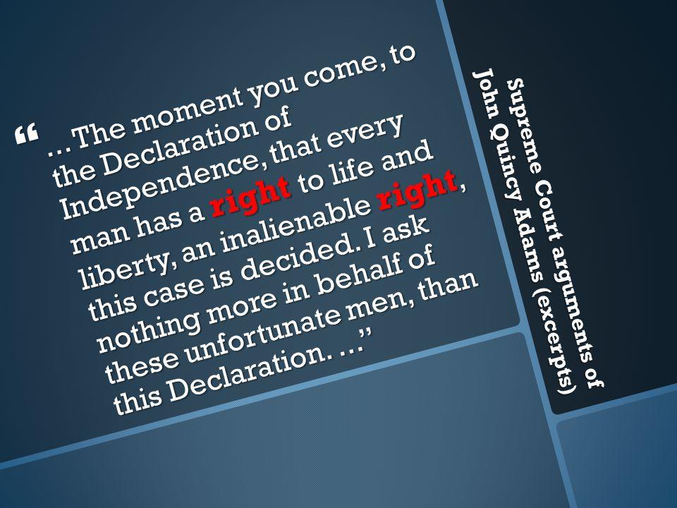 Supreme Court arguments of John Quincy Adams (excerpts) ...
