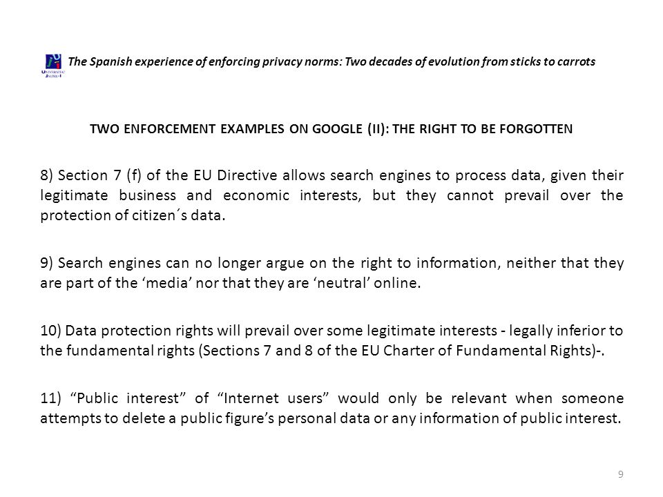 The Spanish experience of enforcing privacy norms: Two decades of evolution from sticks to carrots TWO ENFORCEMENT EXAMPLES ON GOOGLE (II): THE RIGHT